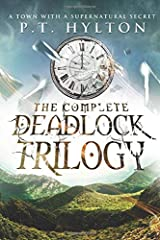 The Deadlock Trilogy Box Set: (A Supernatural Suspense Collection: Regulation 19, A Place Without Shadows, The Broken Clock) Paperback