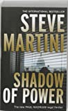 Shadow of Power by Steve Martini front cover