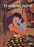 El Gato Del Rabino/the Rabbi's Cat 1: La Bar-mitzva/the Bar-mitzvah (Spanish Edition)