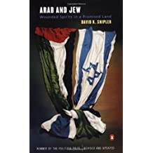 Arab and Jew: Wounded Spirits in a Promised Land by David K. Shipler (2001-12-31)