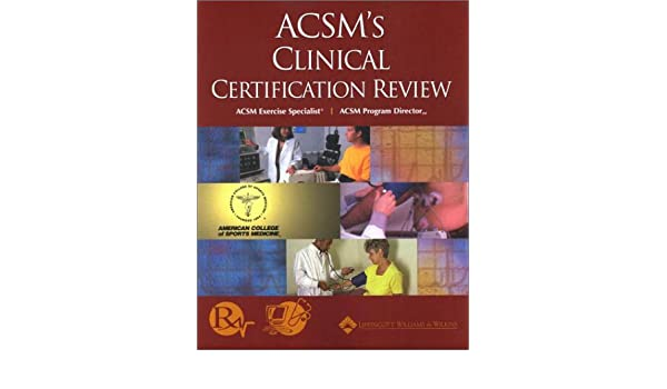 Acsm S Clinical Certification Review 9780781725248