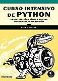 Books : Curso Intensivo de Python: Uma introdução prática e baseada em projetos à programação (Portuguese Edition)