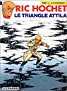 Ric Hochet, tome 45 : Le Triangle Attila par Tibet