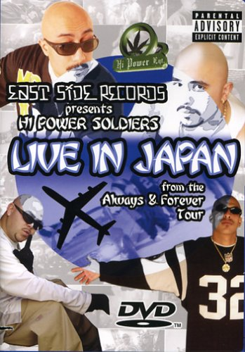 Hi Power Soldiers - Live in Japan - Always and Forever Tour by East Side