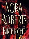 Birthright, Nora Roberts, 1594130264