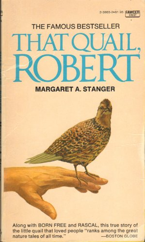 That Quail, Robert by Margaret A. Stranger
