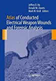 img - for Atlas of Conducted Electrical Weapon Wounds and Forensic Analysis book / textbook / text book