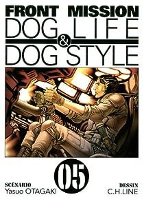 Front Mission : Dog Life & Dog Style, Tome 5 par Otagaki