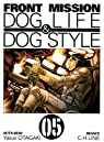 Front Mission : Dog Life & Dog Style, Tome 5 par Otagaki