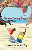 img - for Seven Sunny Days (Red Dress Ink Novels) book / textbook / text book