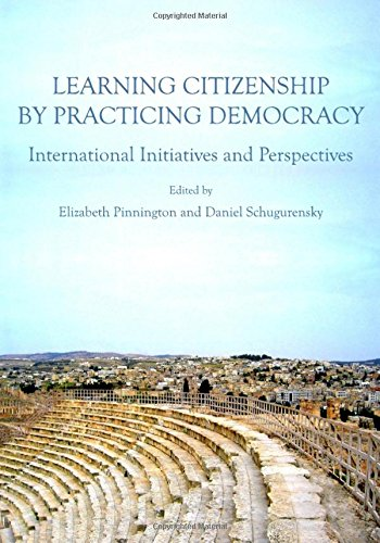 Learning Citizenship by Practicing Democracy: International Initiatives and Perspectives ebook