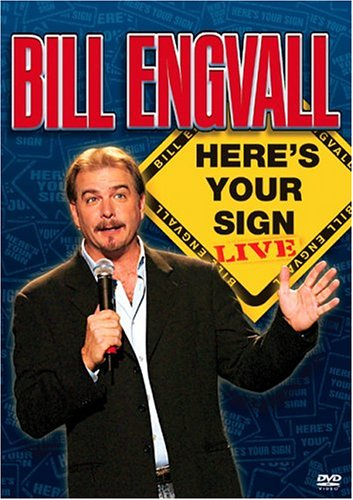 (Bill Engvall - Here's Your Sign Live)