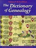 The Dictionary of Geneaology, Terrick V. Fitzhugh, 0713648597