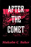 After the Comet, Malcolm C. Baker, 0533102774