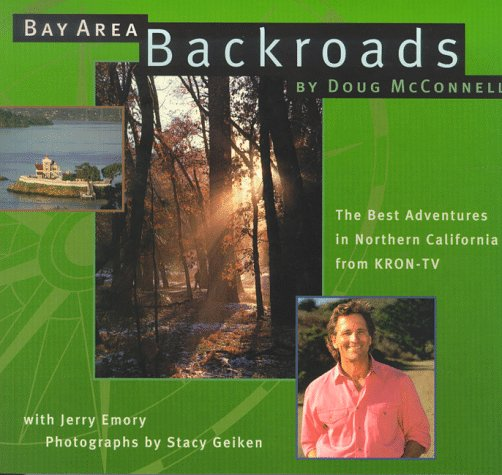 Bay Area Backroads: The Best Adventures in Northern California from - Stores Luis Ca Obispo San In