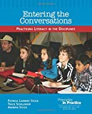 Entering the Conversations: Practicing Literacy in the Disciplines