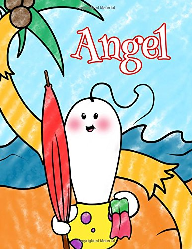 Read Online Angel: Personalized Children's Coloring Book, Ima Gonna Color My Day at the Beach ebook