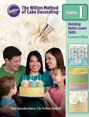 building buttercream skills class 1 wilton cake.htm wilton decorating basics course 1 english 0070896997500 amazon  wilton decorating basics course 1