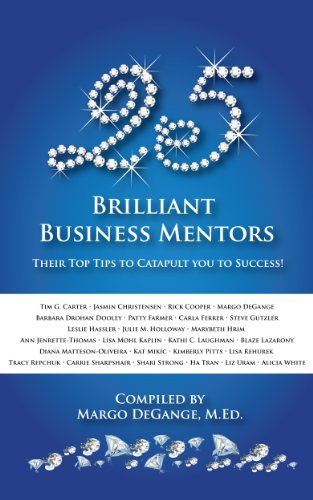 25 Brilliant Business Mentors: Their Top Tips to Catapult You to - Margo Brilliant