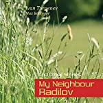 My Neighbour Radilov and Other Stories | Ivan Turgenev