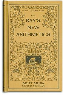 Parent-Teacher Guide for Ray's New Arithmetics (Ray's Arithmetic Series) (0880620722) | Amazon price tracker / tracking, Amazon price history charts, Amazon price watches, Amazon price drop alerts