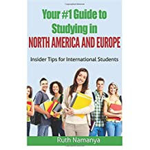 Your #1 Guide to Studying in North America And Europe: Insider Tips for International Students