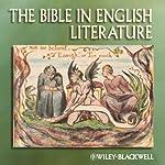 The Blackwell Companion to the Bible in English Literature | Rebecca Lemon,Emma Mason