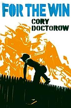 For the Win de [Doctorow, Cory]
