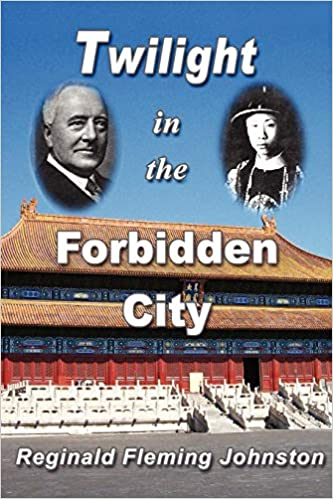 Illustrated and Revised 4th Edition Twilight in the Forbidden City