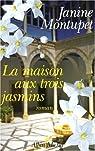 La maison aux trois jasmins par Montupet