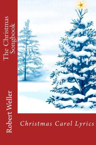 The Christmas Songbook: Christmas Carol Lyrics