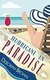 Hurricane in Paradise (Paradise Series) (Volume 10)