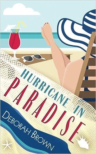 Hurricane In Paradise Series Volume 10 Deborah Brown 9780998440408 Amazon Books