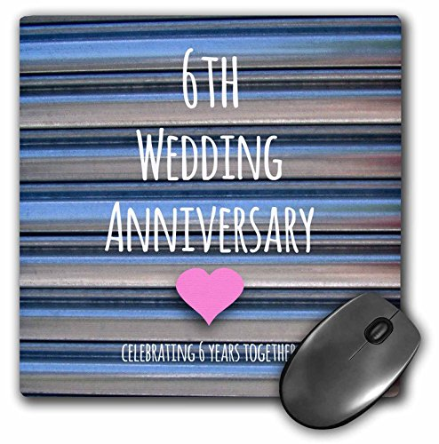 3dRose 8 x 8 x 0.25 Inches 6th Wedding Anniversary Gift Iron Celebrating 6 Years Together Mouse Pad (mp_154434_1)