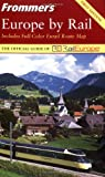 Frommer's Europe by Rail, Suzanne Rowan Kelleher and Donald Olson, 0764541102