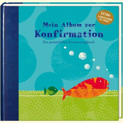 Mein Album zur Konfirmation (Fisch): Ein persönliches Erinnerungsbuch