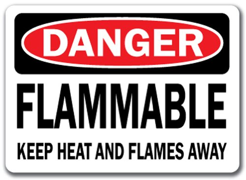 (Danger Sign - Flammable Keep Heat and Flames Away - 10