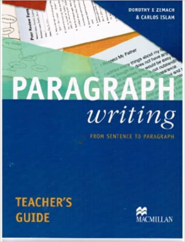 Paragraph Writing Teacher's Guide: From Sentence to Paragraph ...