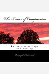 The Power of Compassion: Reflections of Hope and Healing Paperback