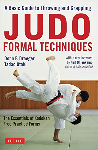 Pdf Outdoors Judo Formal Techniques: A Basic Guide to Throwing and Grappling - The Essentials of Kodokan Free Practice Forms