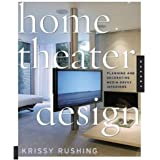 Home Theater Design: Planning And Decorating Media-Savvy Interiors