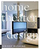 Home Theater Design, Krissy Rushing, 1592533086