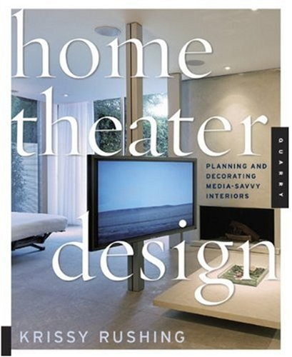 Amazon.fr - Home Theater Design: Planning And Decorating Media-Savvy Interiors - K. Rushing - Livres
