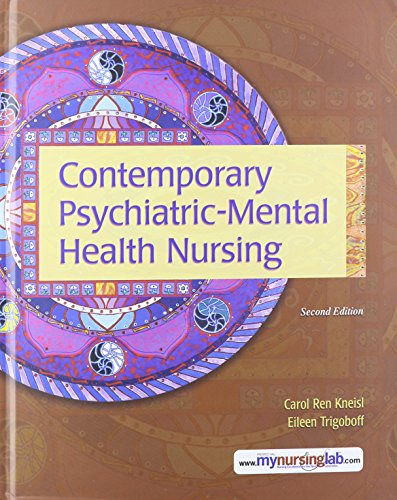 Contemporary Psychiatric-Mental Health Nursing with MyNursingLab -- Access Card Package (2nd Edition)