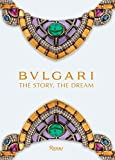 Image of Bulgari: The Story, The Dream