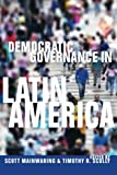 Democratic Governance in Latin America, , 0804760853