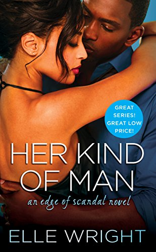 Her Kind of Man (Edge of Scandal Book 3)