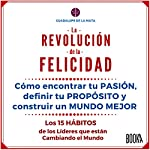 La Revolución de la Felicidad [The Revolution of Happiness] | Guadalupe De La Mata