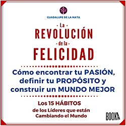 La Revolución de la Felicidad [The Revolution of Happiness]