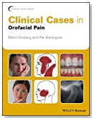 Clinical Cases in Orofacial Pain (Clinical Cases (Dentistry))
